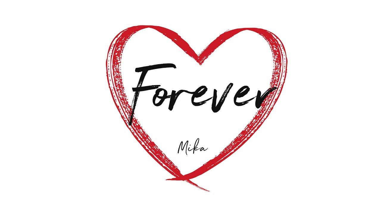 Mika Forever